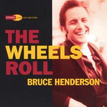 the wheels roll - bruce henderson